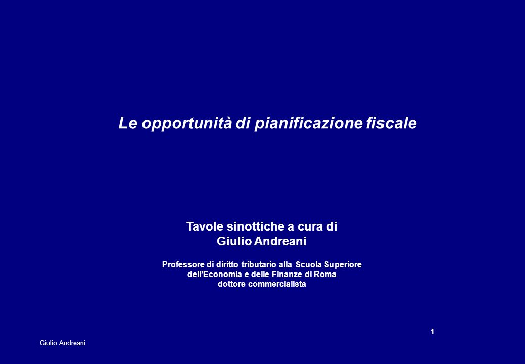 Le opportunità di pianificazione fiscale