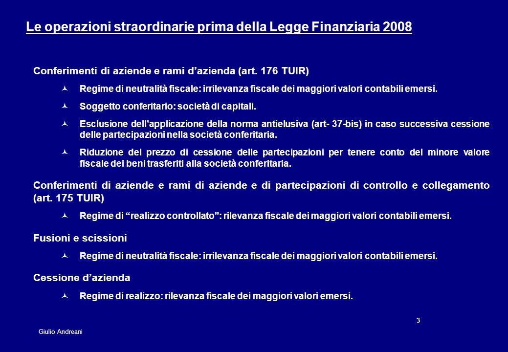 Le operazioni straordinarie prima della Legge Finanziaria 2008