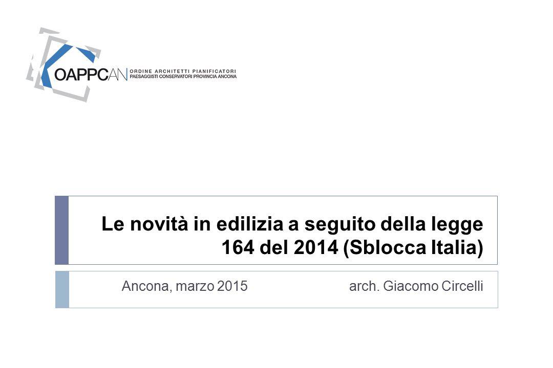 Le novità in edilizia a seguito della legge 164 del 2014 (Sblocca Italia)