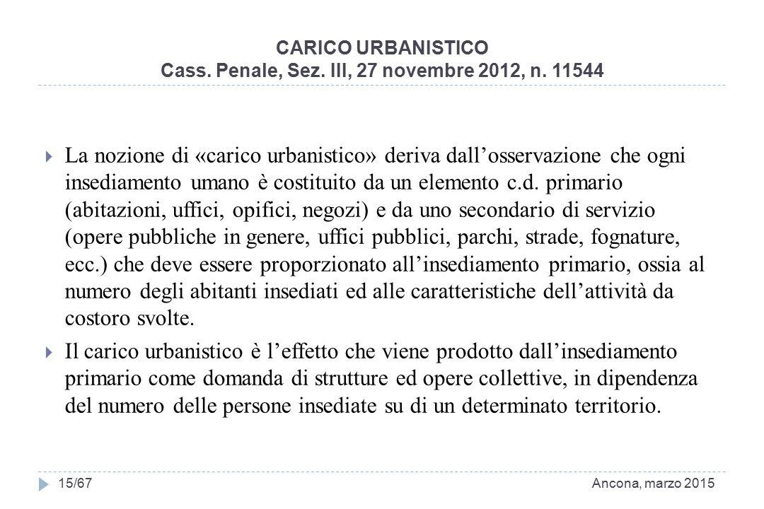 Cass. Penale, Sez. III, 27 novembre 2012, n. 11544