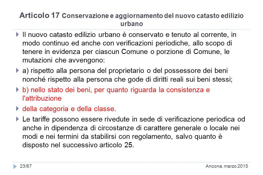 Articolo 17 Conservazione e aggiornamento del nuovo catasto edilizio urbano