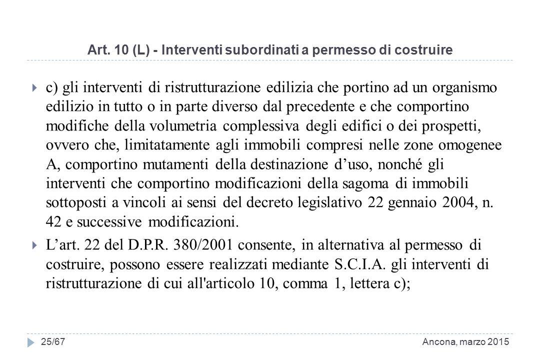 Art. 10 (L) - Interventi subordinati a permesso di costruire