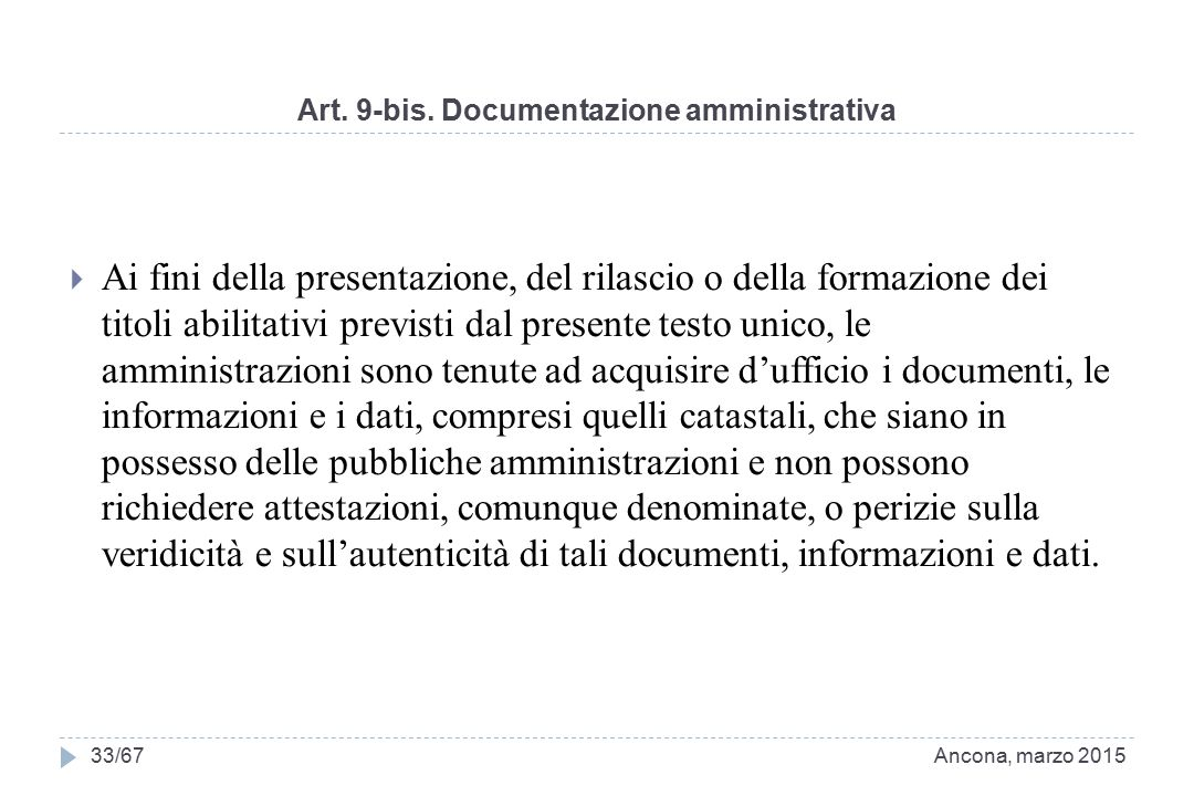 Art. 9-bis. Documentazione amministrativa