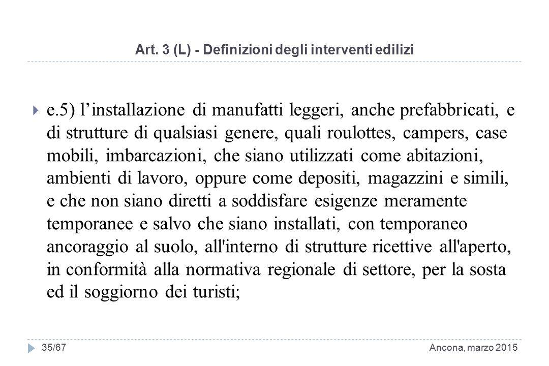 Art. 3 (L) - Definizioni degli interventi edilizi