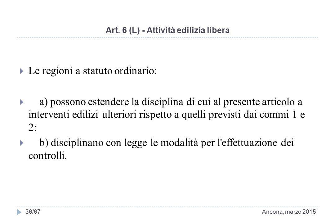 Art. 6 (L) - Attività edilizia libera
