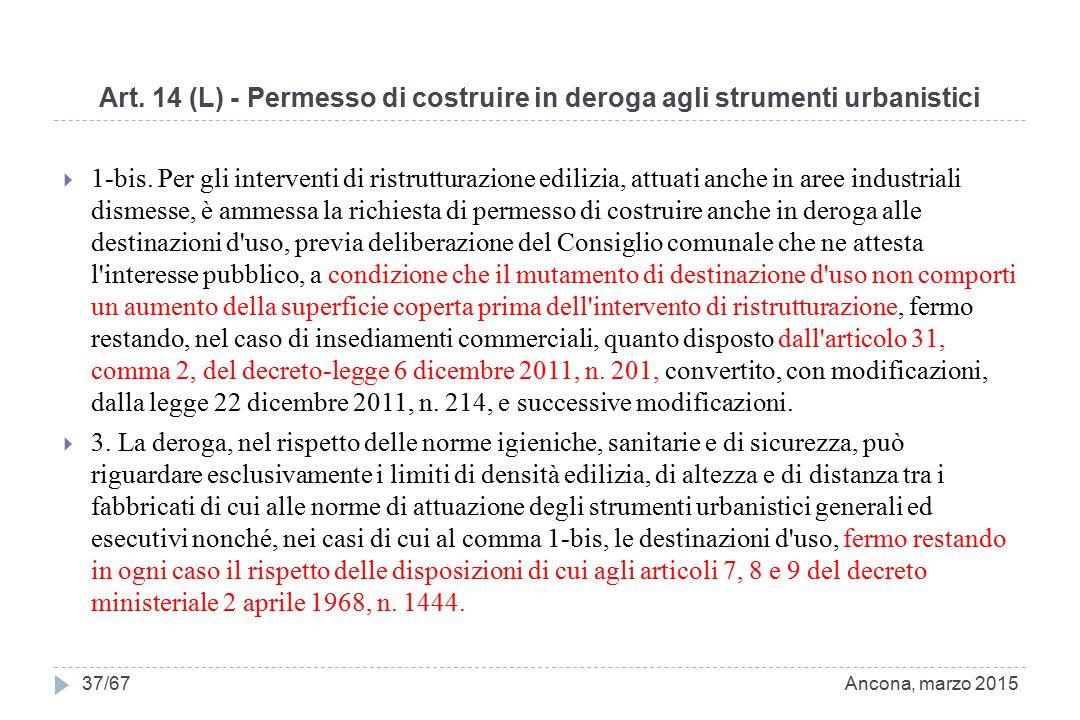 Art. 14 (L) - Permesso di costruire in deroga agli strumenti urbanistici