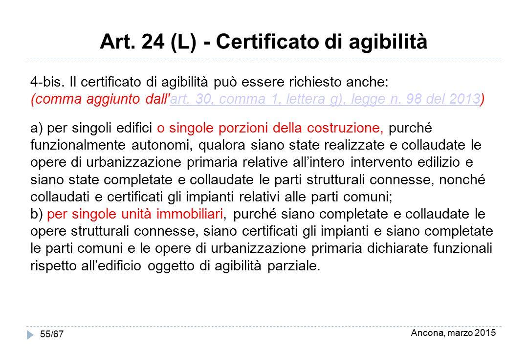Art. 24 (L) - Certificato di agibilità