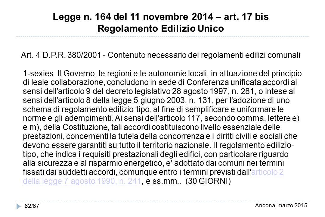 Legge n. 164 del 11 novembre 2014 – art. 17 bis