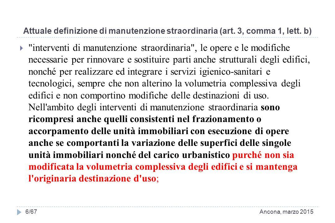 Attuale definizione di manutenzione straordinaria (art