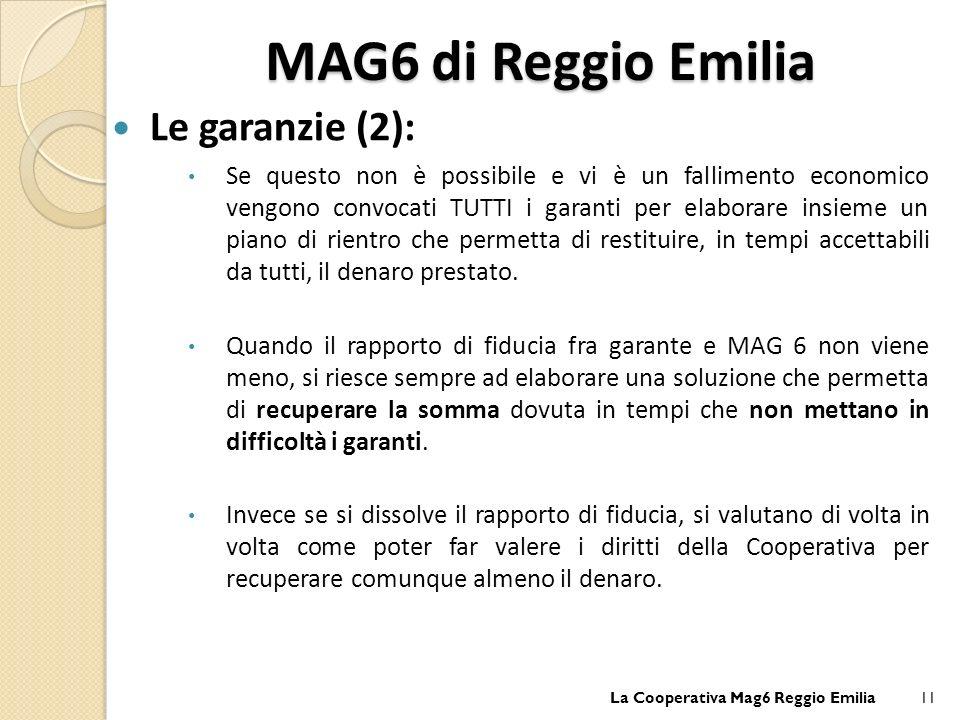 MAG6 di Reggio Emilia Le garanzie (2):