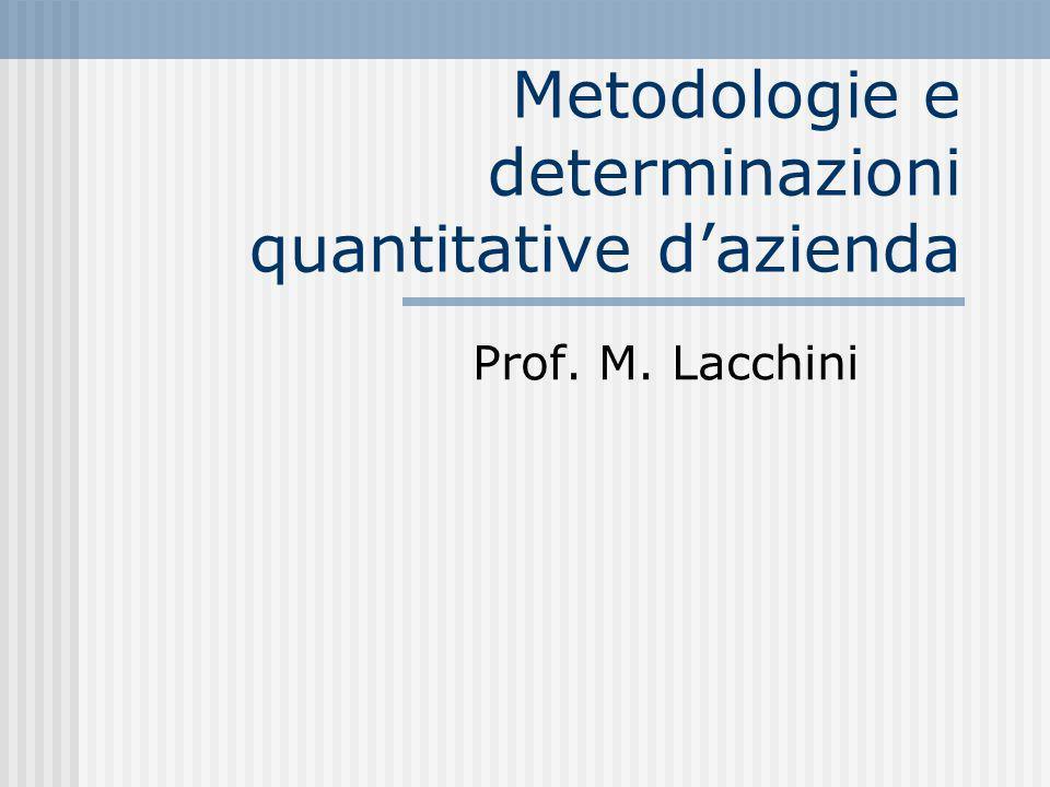 Metodologie e determinazioni quantitative d'azienda