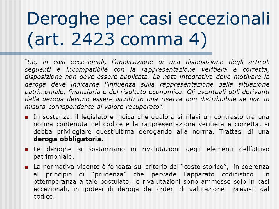Deroghe per casi eccezionali (art. 2423 comma 4)