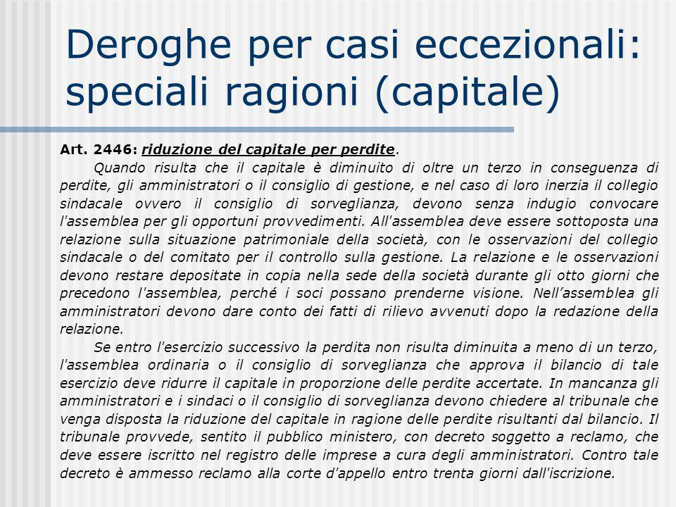 Deroghe per casi eccezionali: speciali ragioni (capitale)