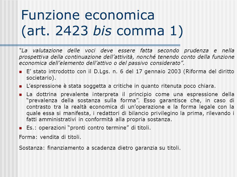 Funzione economica (art. 2423 bis comma 1)