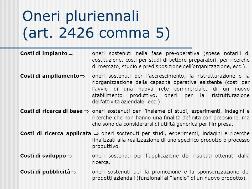 Oneri pluriennali (art. 2426 comma 5)