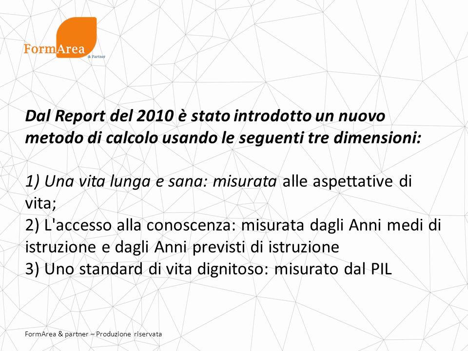 Dal Report del 2010 è stato introdotto un nuovo metodo di calcolo usando le seguenti tre dimensioni: