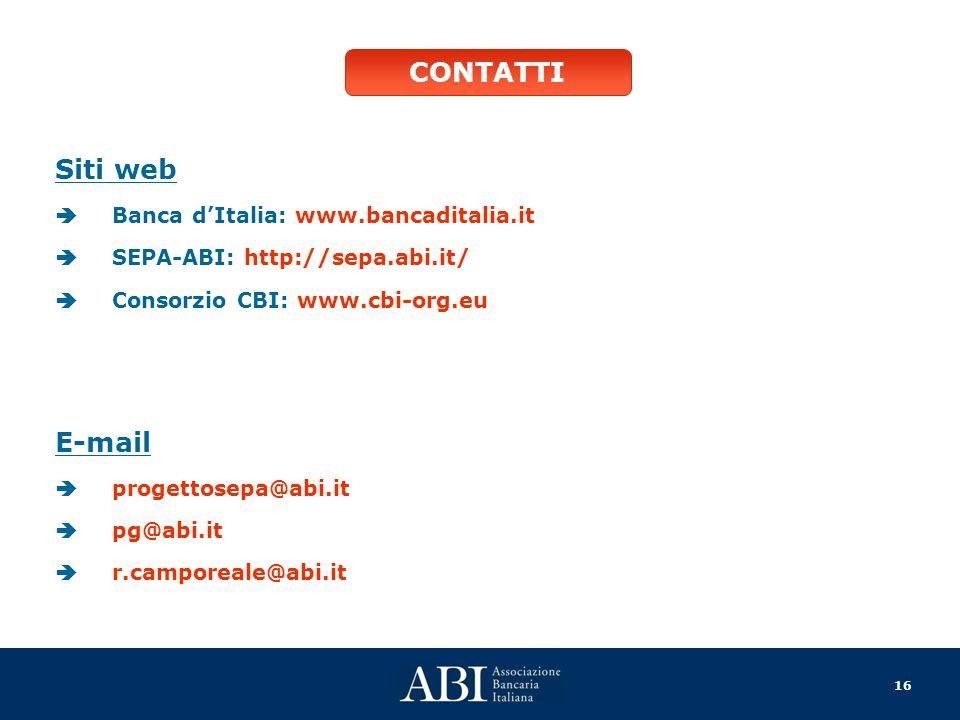 CONTATTI Siti web E-mail Banca d'Italia: www.bancaditalia.it