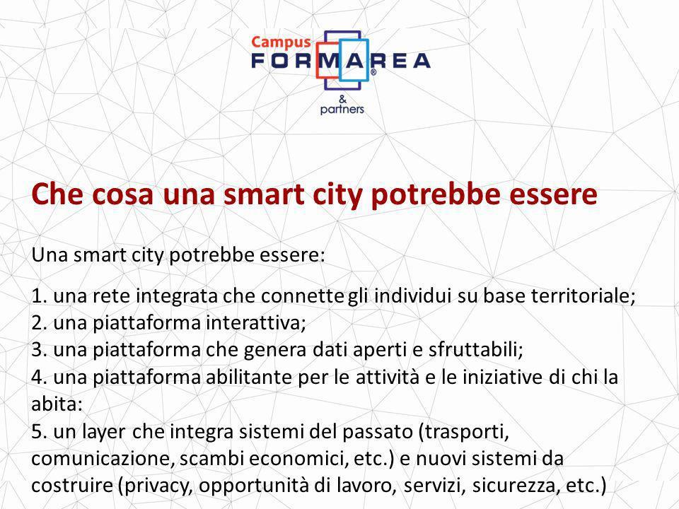 Che cosa una smart city potrebbe essere