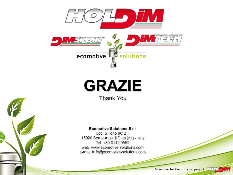 GRAZIE Thank You Ecomotive Solutions S. r. l. Loc. S. Iorio 8C Z. I