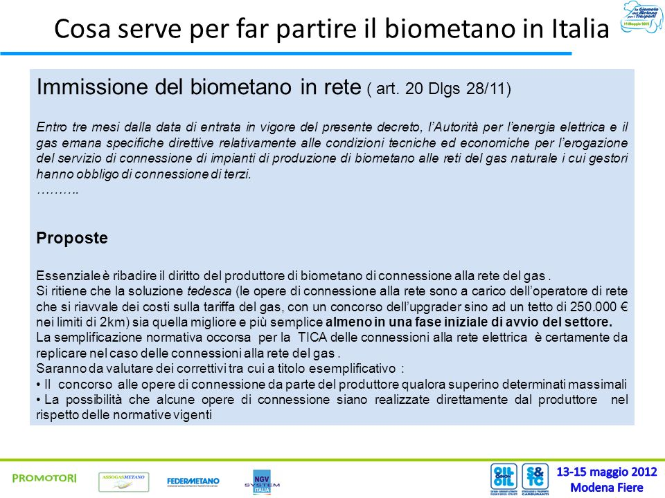Cosa serve per far partire il biometano in Italia