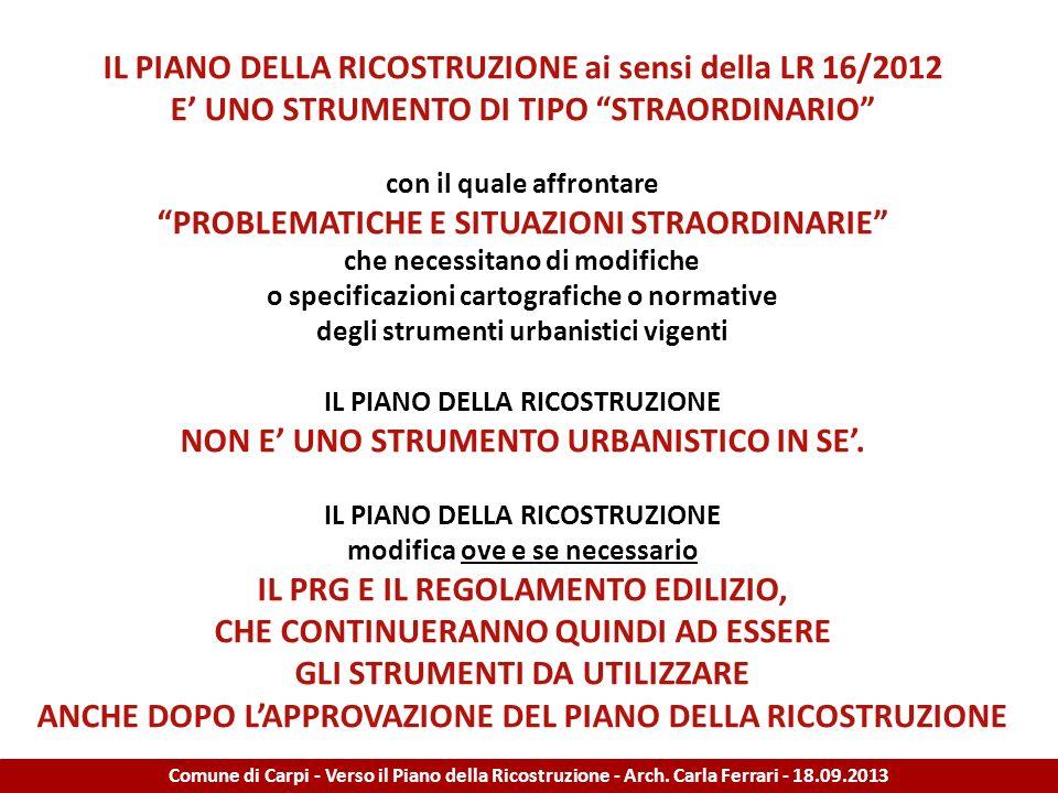 IL PIANO DELLA RICOSTRUZIONE ai sensi della LR 16/2012