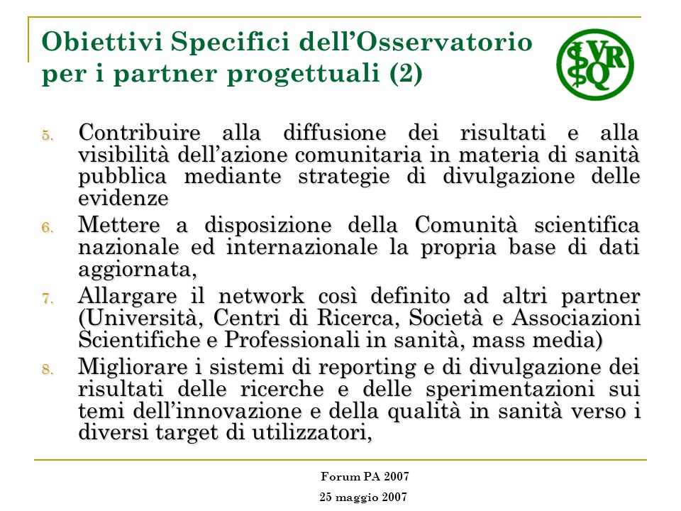 Obiettivi Specifici dell'Osservatorio per i partner progettuali (2)