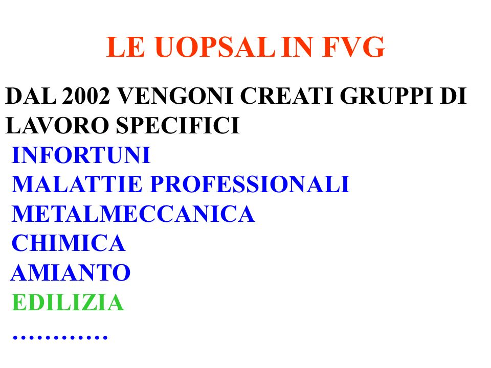 LE UOPSAL IN FVG