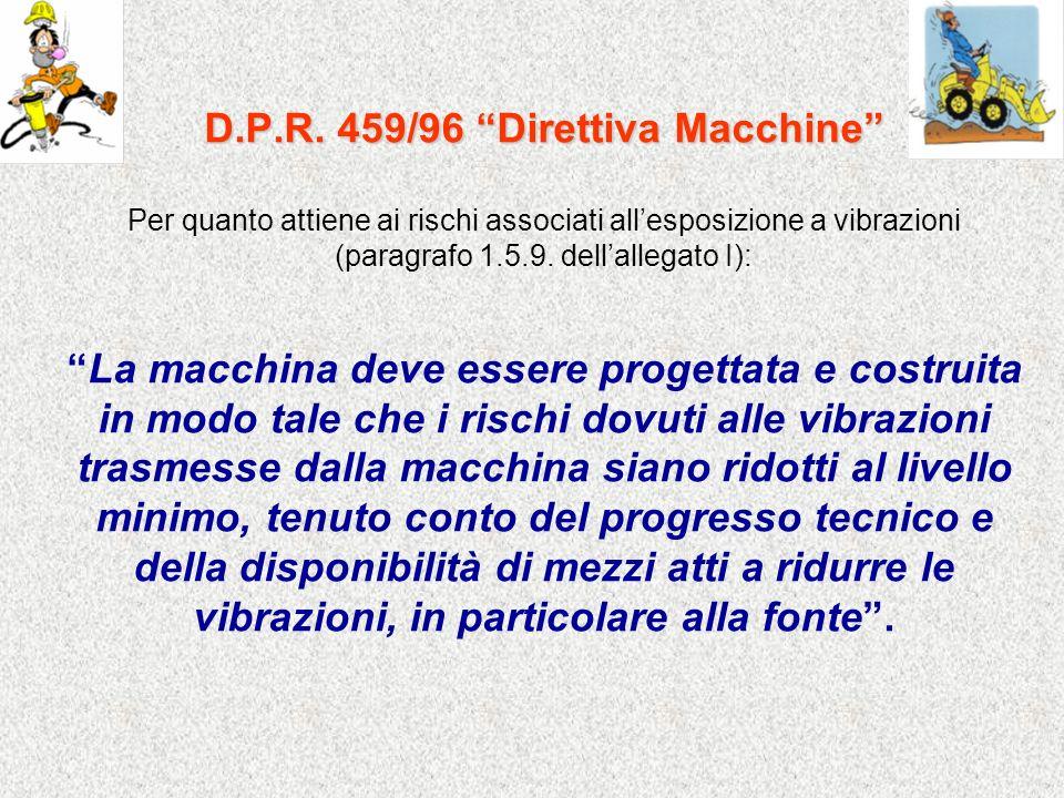 D.P.R. 459/96 Direttiva Macchine
