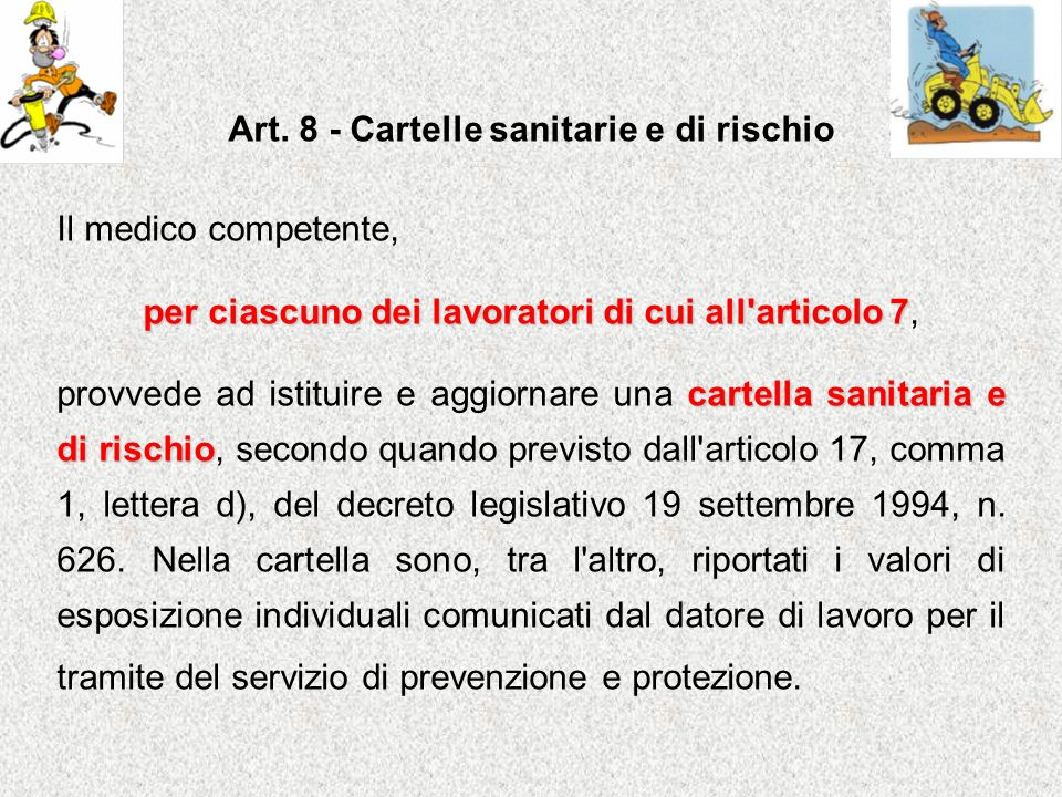 Art. 8 - Cartelle sanitarie e di rischio