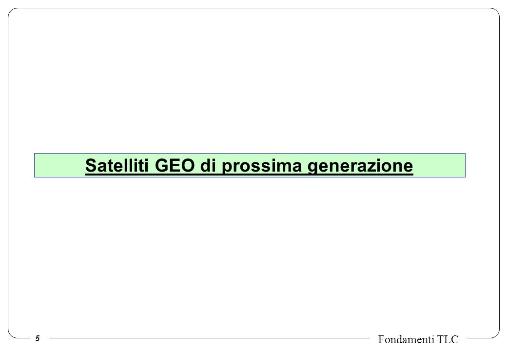 Satelliti GEO di prossima generazione
