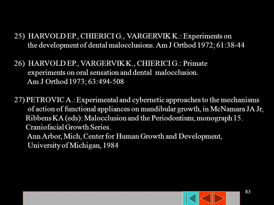 25) HARVOLD EP., CHIERICI G., VARGERVIK K.: Experiments on