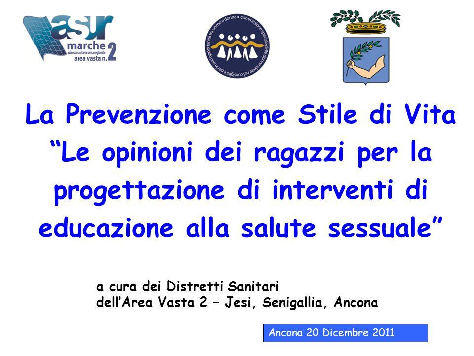 La Prevenzione come Stile di Vita Le opinioni dei ragazzi per la progettazione di interventi di educazione alla salute sessuale