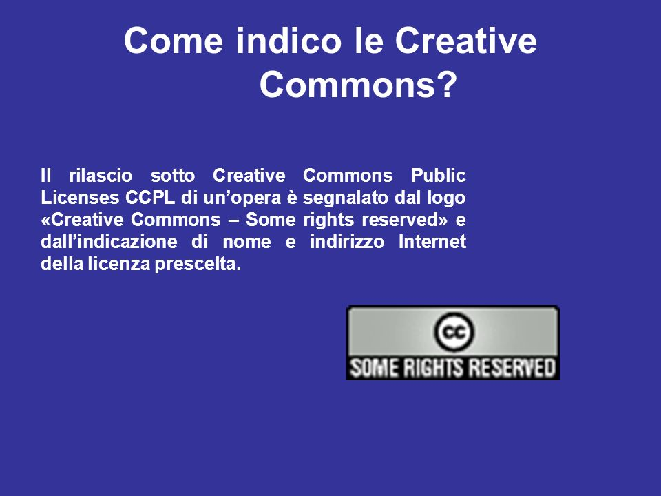 Come indico le Creative Commons
