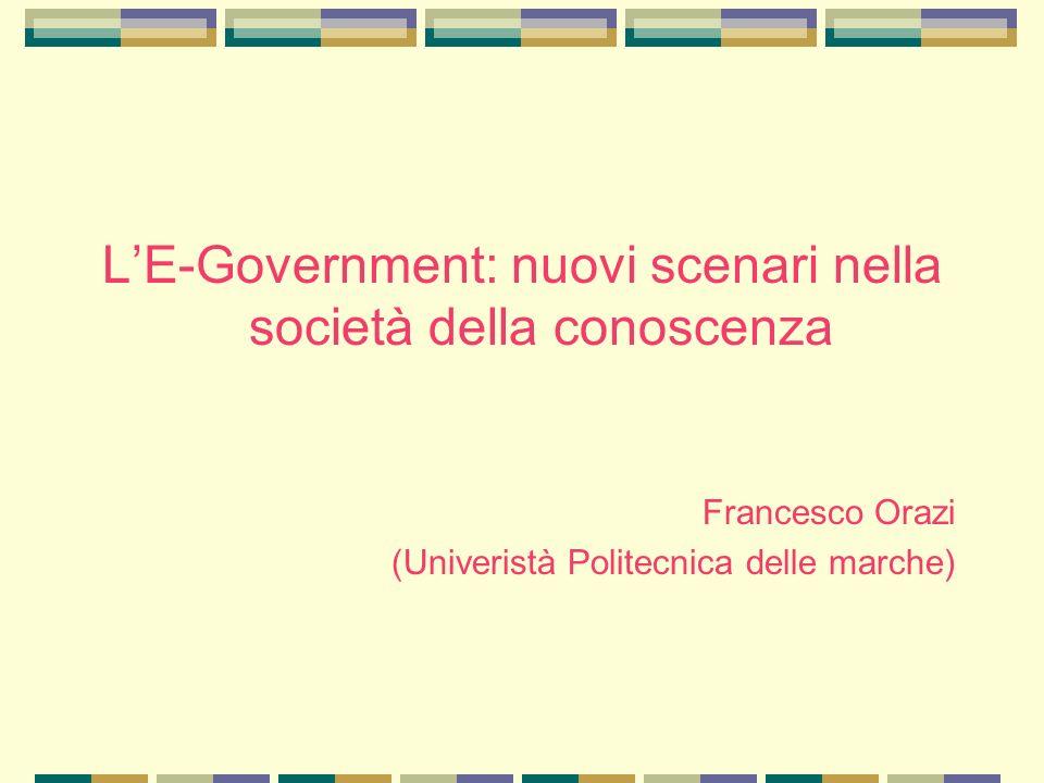 L'E-Government: nuovi scenari nella società della conoscenza