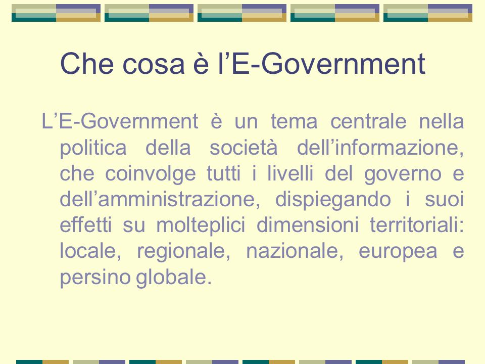 Che cosa è l'E-Government