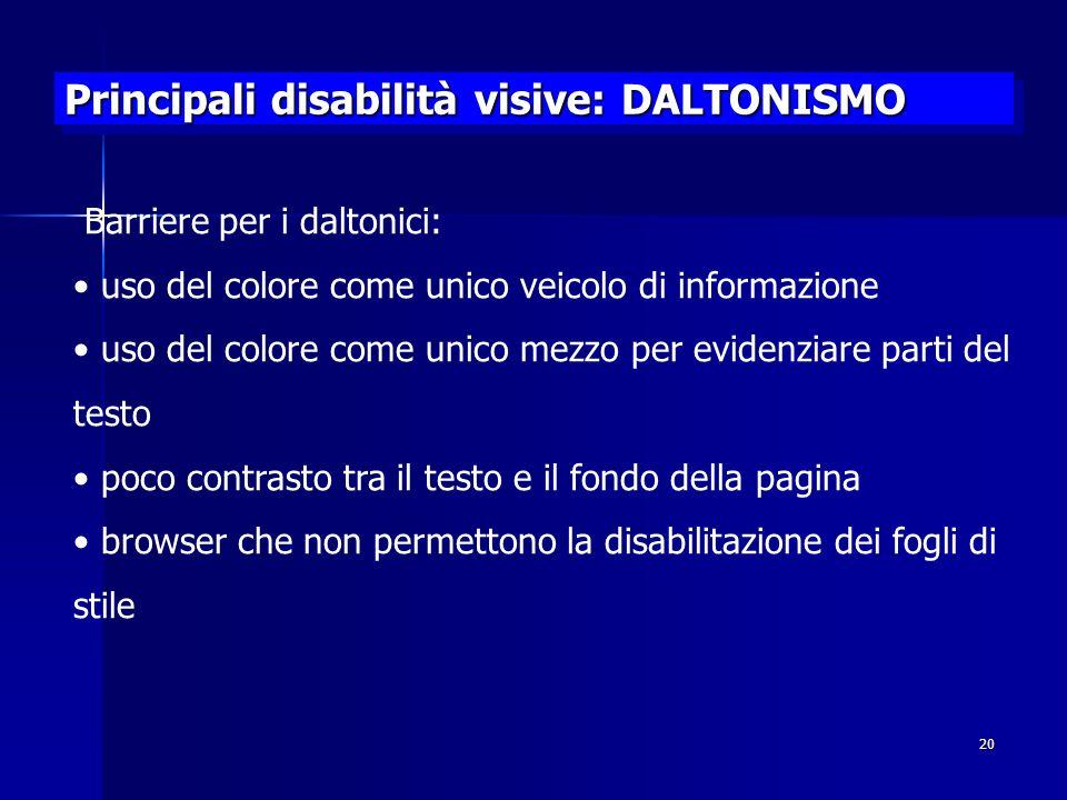 Principali disabilità visive: DALTONISMO