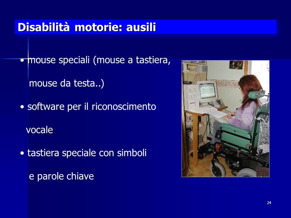 Disabilità motorie: ausili