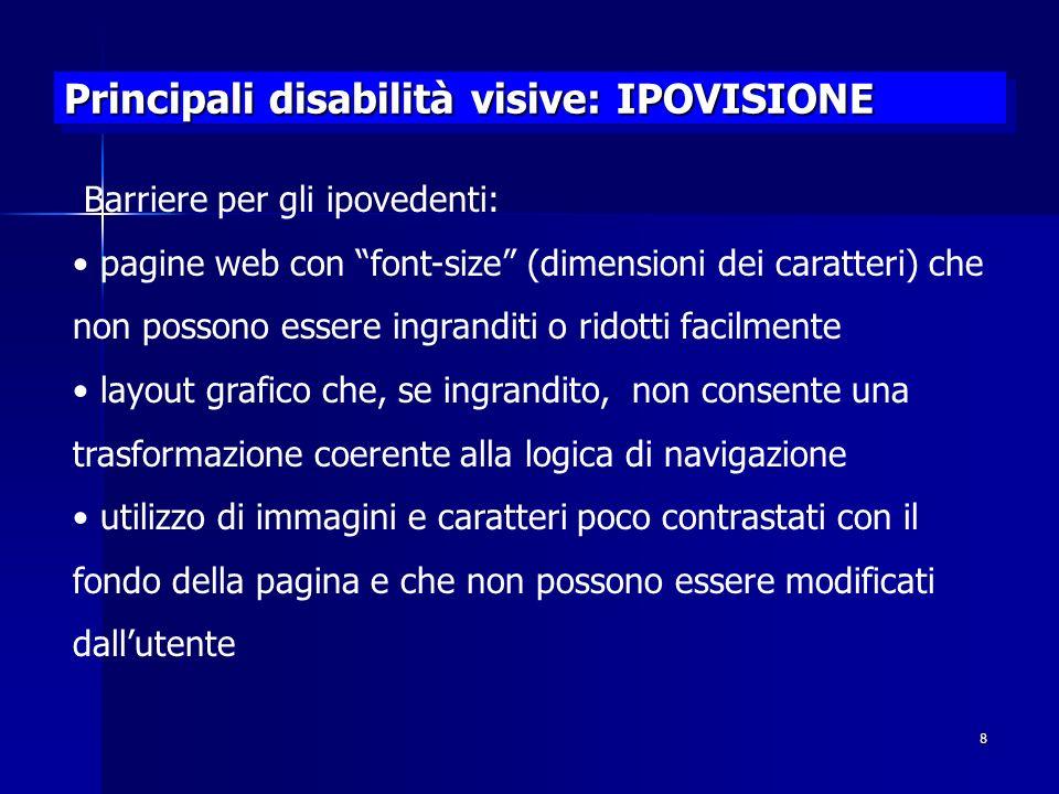 Principali disabilità visive: IPOVISIONE