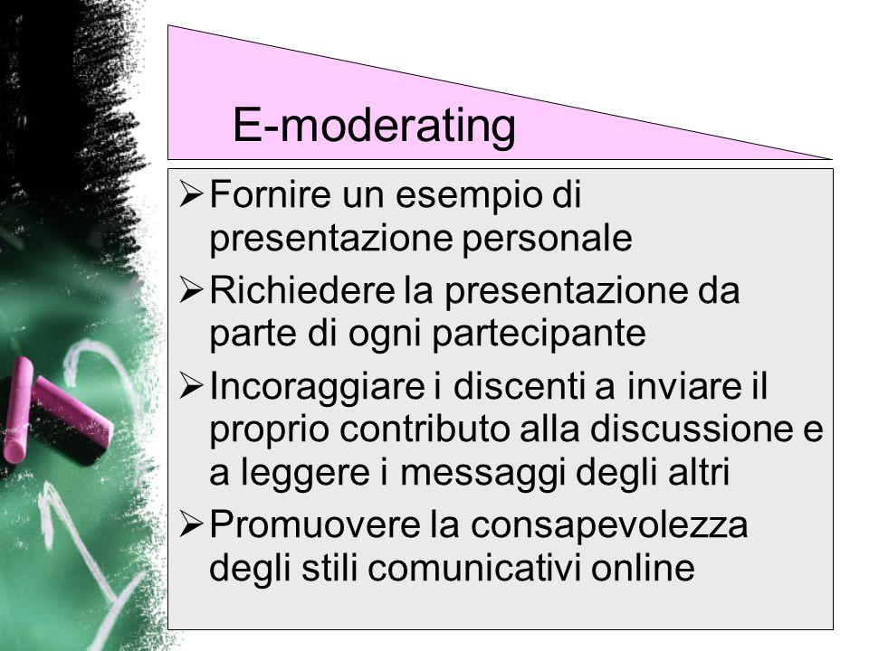 E-moderating Fornire un esempio di presentazione personale