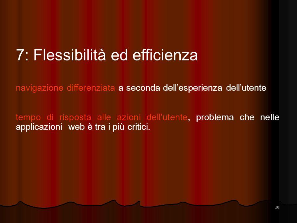 7: Flessibilità ed efficienza