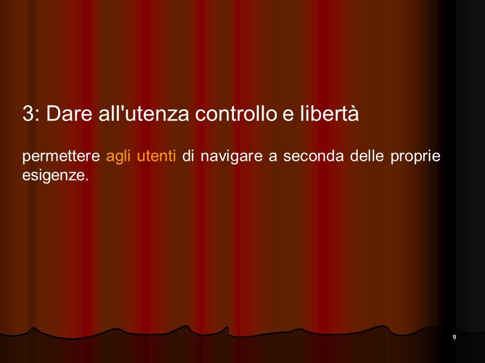 3: Dare all utenza controllo e libertà