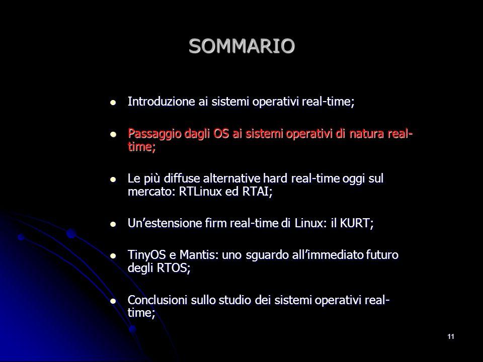 SOMMARIO Introduzione ai sistemi operativi real-time;