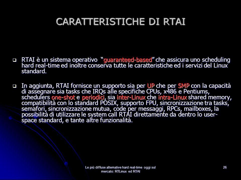 CARATTERISTICHE DI RTAI