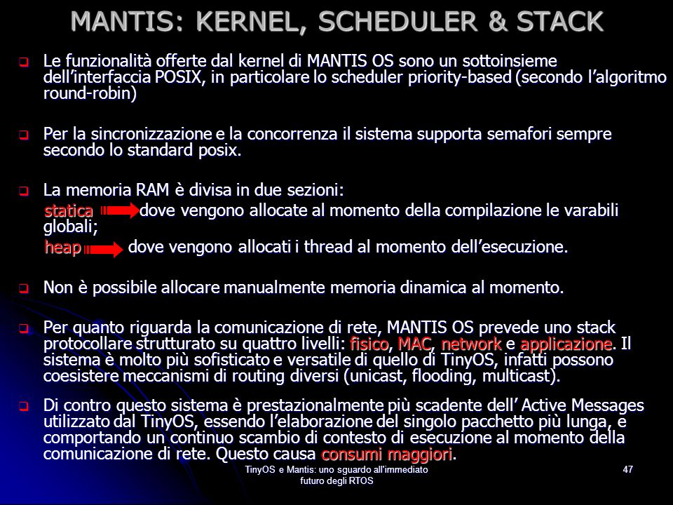 MANTIS: KERNEL, SCHEDULER & STACK