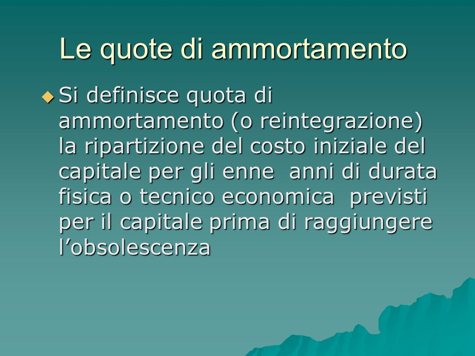 Le quote di ammortamento