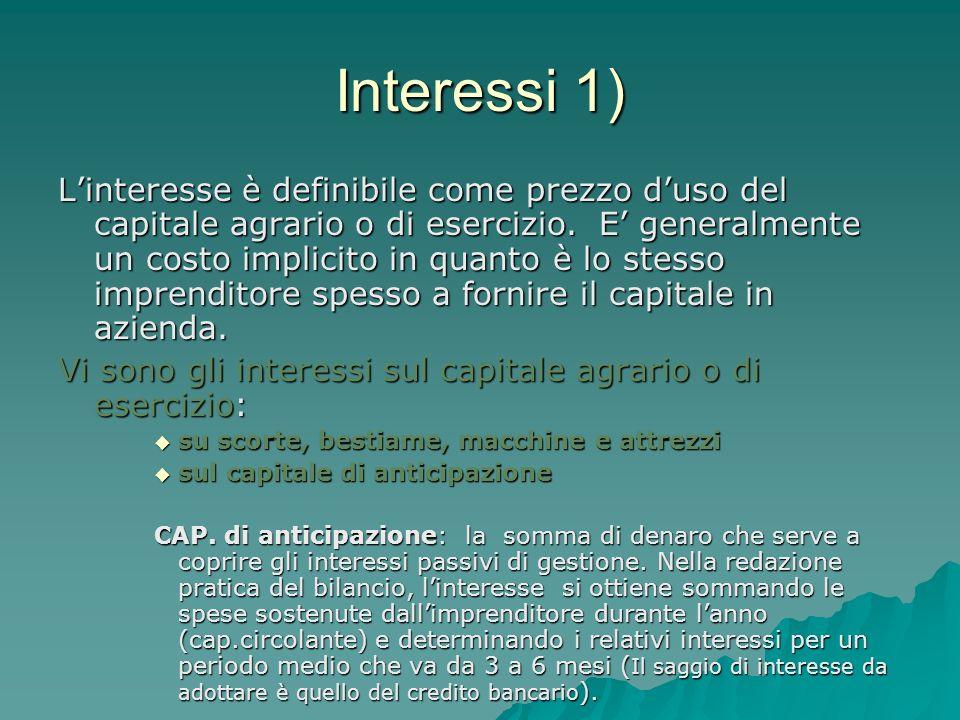 Interessi 1)