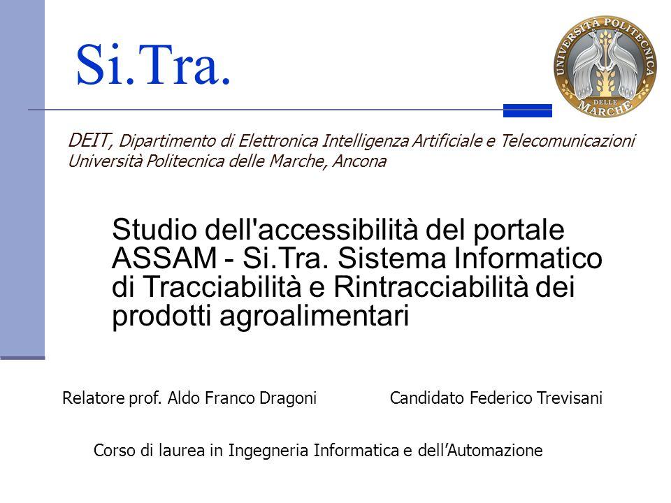 Si.Tra. DEIT, Dipartimento di Elettronica Intelligenza Artificiale e Telecomunicazioni. Università Politecnica delle Marche, Ancona.