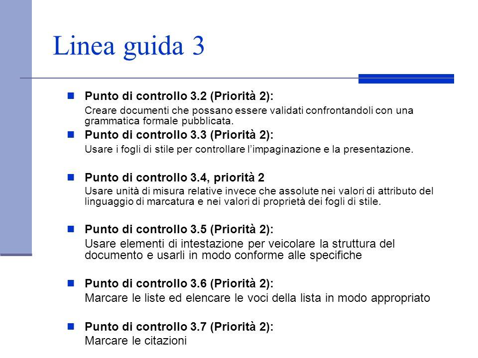 Linea guida 3 Punto di controllo 3.2 (Priorità 2):
