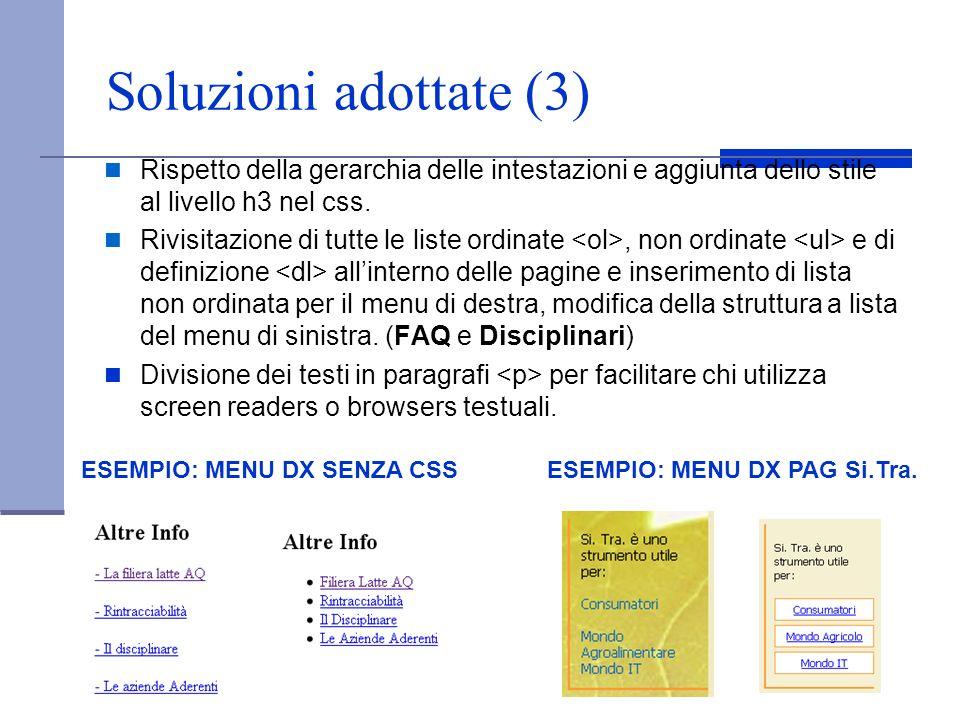 Soluzioni adottate (3) Rispetto della gerarchia delle intestazioni e aggiunta dello stile al livello h3 nel css.