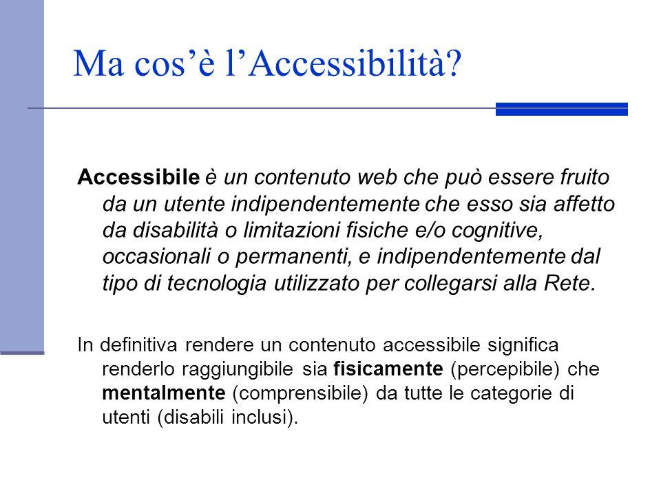 Ma cos'è l'Accessibilità